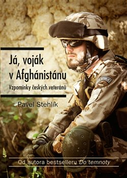 Obálka titulu Já, voják z Afghánistánu