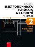 Elektrotechnická schémata a zapojení v praxi 2 (Řídicí a ovládací prvky) - obálka