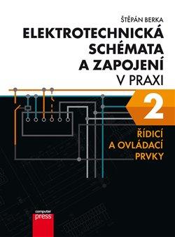 Obálka titulu Elektrotechnická schémata a zapojení v praxi 2