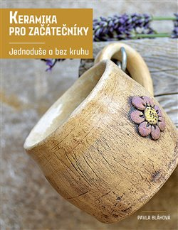 Obálka titulu Keramika pro začátečníky