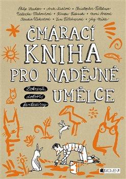 Obálka titulu Čmárací kniha pro nadějné umělce