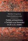 Podoby antisemitismu v Čechách a na Slovensku v 20. a 21. století