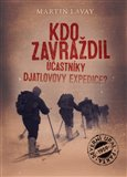 Kdo zavraždil účastníky Djatlovovy expedice? - obálka
