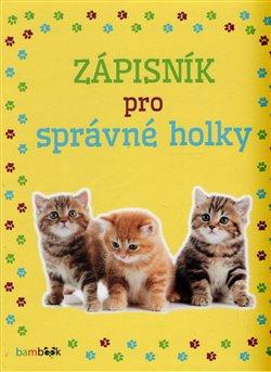 Obálka titulu Zápisník pro správné holky - Koťata