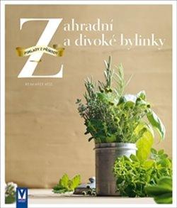 Obálka titulu Zahradní a divoké bylinky