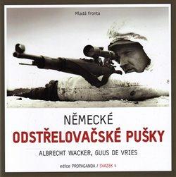 Německé odstřelovačské pušky - Guus de Vries, Albrecht Wacker