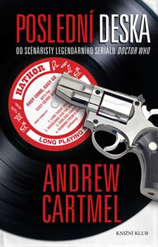 Poslední deska - Andrew Cartmel