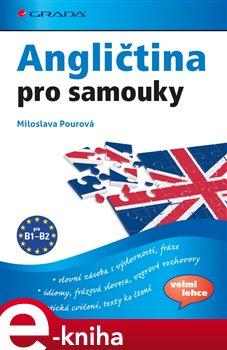 Angličtina pro samouky. pro B1-B2 - Miloslava Pourová e-kniha