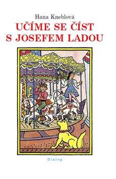 Učíme se číst s Josefem Ladou - Hana Kneblová