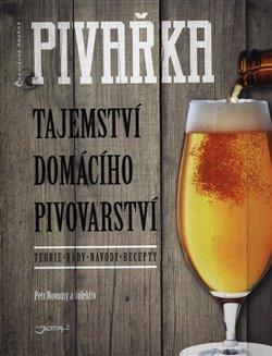 Obálka titulu Pivařka. Tajemství domácího pivovarství