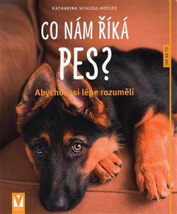 Obálka titulu Co nám říká pes?