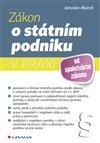Obálka knihy Zákon o státním podniku v praxi