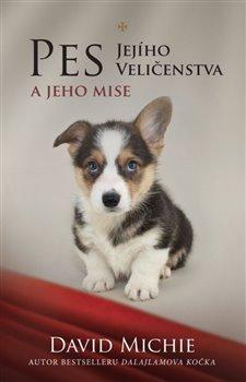 Obálka titulu Pes Jejího Veličenstva a jeho mise
