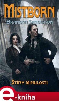 Obálka titulu Mistborn: Stíny minulosti