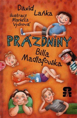 Prázdniny Billa Madlafouska - David Laňka | Booksquad.ink