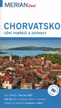 Obálka titulu Chorvatsko jižní pobřeží a ostrovy - Merian Live!