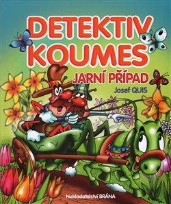 Obálka titulu Detektiv Koumes - Jarní případ