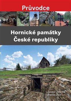Obálka titulu Hornické památky České republiky