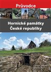 HORNICKÉ PAMÁTKY ČESKÉ REPUBLIKY - PRŮVO