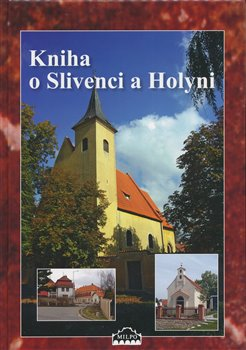 Obálka titulu Kniha o Slivenci a Holyni