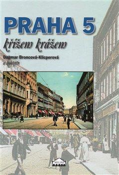 Obálka titulu Praha 5 křížem krážem