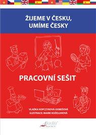 Žijeme v česku, umíme česky - Pracovní sešit