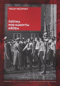 Obálka titulu Čeština pod hákovým křížem