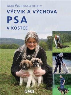 Obálka titulu Výcvik a výchova psa v kostce