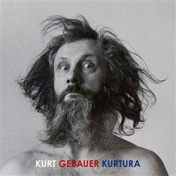 Obálka titulu Kurt Gebauer Kurtura