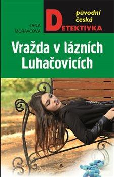 Obálka titulu Vražda v lázních Luhačovicích