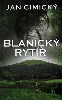 Obálka titulu Blanický rytíř