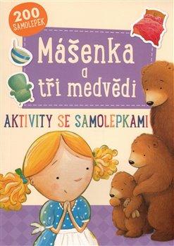 Obálka titulu Mášenka a tři medvědi