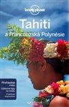 TAHITI A FRANCOUZSKÁ POLYNÉSIE - 2. VYDÁ
