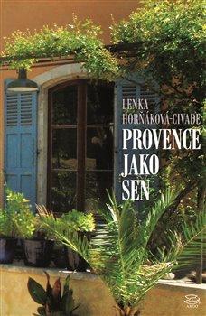 Obálka titulu Provence jako sen