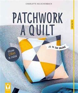 Obálka titulu Patchwork a quilt