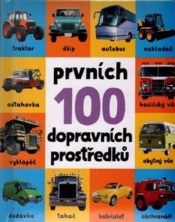 Obálka titulu Prvních 100 dopravních prostředků