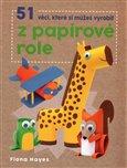 Obálka knihy 51 věcí, které si můžeš vyrobit z papírové role
