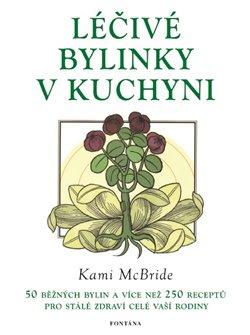 Obálka titulu Léčivé bylinky v kuchyni