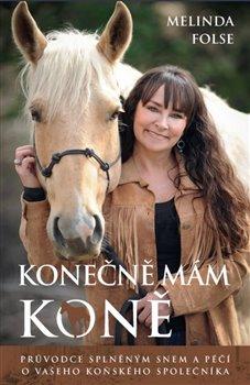 Obálka titulu Konečně mám koně