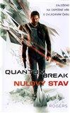 Obálka knihy Quantum Break- Nulový stav