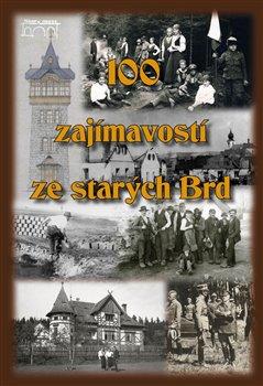 Obálka titulu 100 zajímavostí ze starých Brd