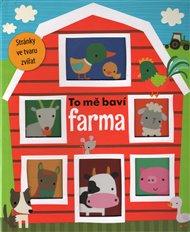 To mě baví - Farma