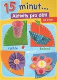 Obálka knihy 15 minut ... Aktivity pro děti