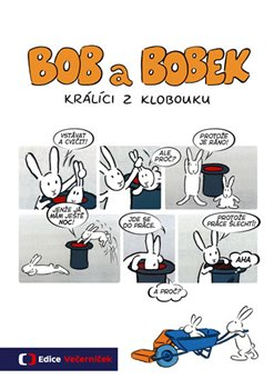 Obálka titulu Bob a Bobek - Králíci z klobouku