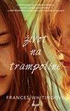 Obálka knihy Život na trampolíně