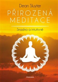 Obálka titulu Přirozená meditace