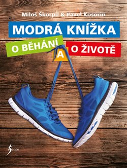 Obálka titulu Modrá knížka o běhání a o životě