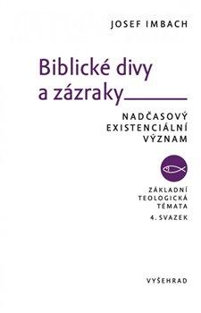 Obálka titulu Biblické divy a zázraky