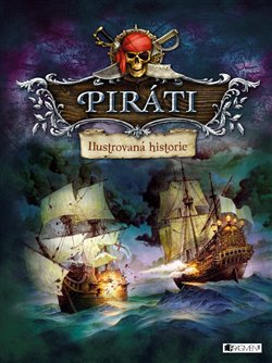 Obálka titulu Piráti – Ilustrovaná historie