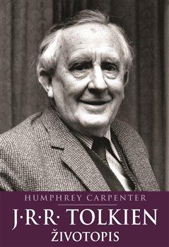 Obálka titulu J.R.R. Tolkien: Životopis